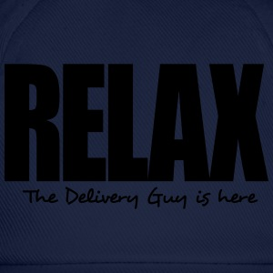 relax the delivery guy is here - Casquette classique