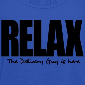 relax the delivery guy is here - Débardeur Femme marque Bella