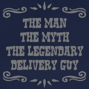 delivery guy the man myth legendary lege - Baseball Cap