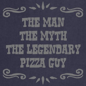 pizza guy the man myth legendary legend - Cooking Apron
