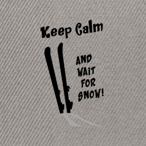 Keep Calm & wait for Snow T-Shirts - Snapback Cap
