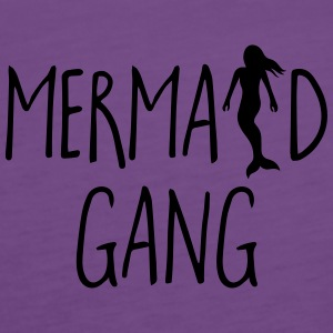 Mermaid Gang Funny Quote Borse & Zaini - Canotta premium da donna