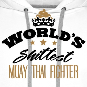 worlds shittest muay thai fighter - Men's Premium Hoodie