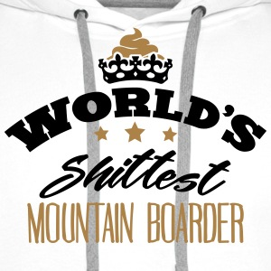 worlds shittest mountain boarder - Men's Premium Hoodie