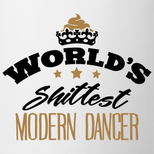 worlds shittest modern dancer - Mug