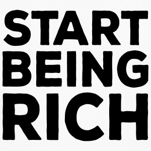 Start Being Rich - Men's Premium Longsleeve Shirt