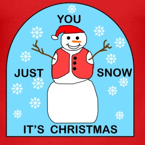 snowman - Just just snow it's Christmas - Men's Slim Fit T-Shirt