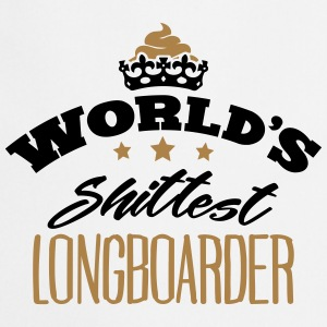 worlds shittest longboarder - Cooking Apron