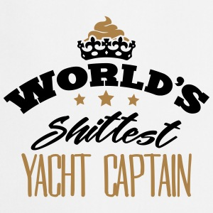 worlds shittest yacht captain - Cooking Apron