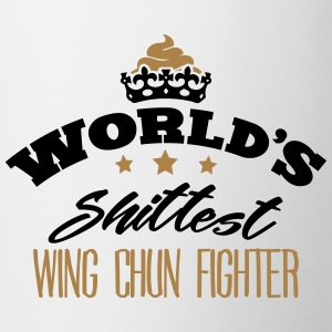 worlds shittest wing chun fighter - Mug
