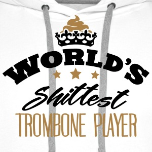 worlds shittest trombone player - Men's Premium Hoodie
