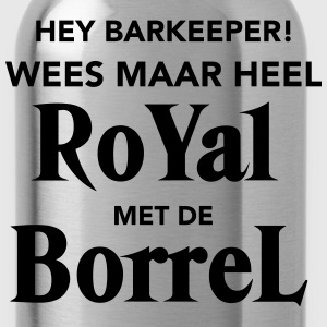 Royal met de Borrel T-shirts - Drinkfles