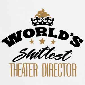worlds shittest theater director - Cooking Apron