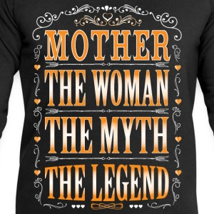 Mother The Legend... T-Shirts - Men's Sweatshirt by Stanley & Stella