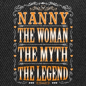 Nanny The Legend... T-Shirts - Snapback Cap