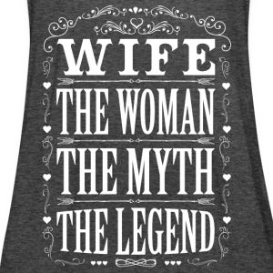Wife The Legend... T-Shirts - Women's Tank Top by Bella