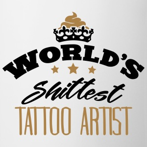 worlds shittest tattoo artist - Mug
