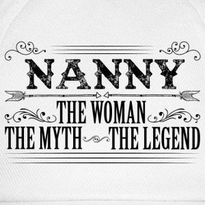 Nanny The Legend... T-Shirts - Baseball Cap