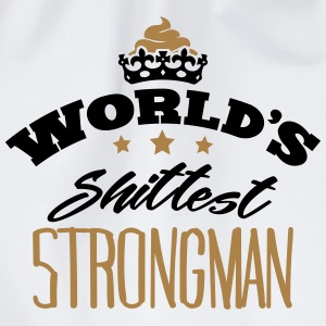 worlds shittest strongman - Drawstring Bag