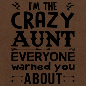I am the Crazy Aunt!! T-Shirts - Shoulder Bag
