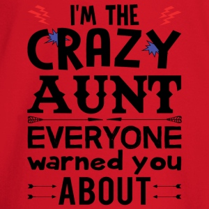 I am the Crazy Aunt!! Hoodies & Sweatshirts - Baby Long Sleeve T-Shirt