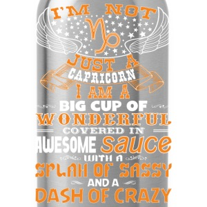 I'm not Just A Capricorn! Hoodies & Sweatshirts - Water Bottle