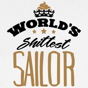 worlds shittest sailor - Baseball Cap