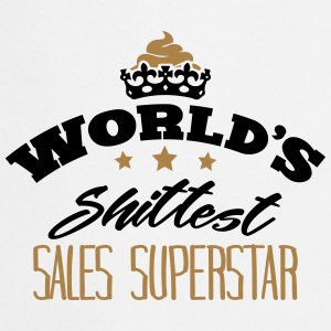 worlds shittest sales superstar - Cooking Apron