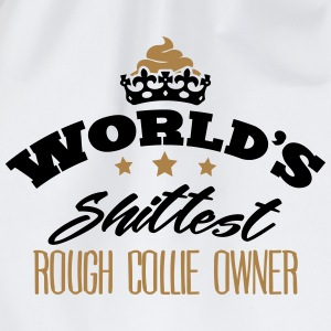 worlds shittest rough collie owner - Drawstring Bag