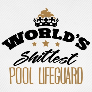 worlds shittest pool lifeguard - Baseball Cap