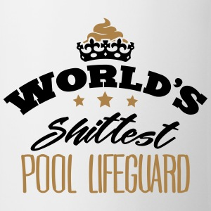 worlds shittest pool lifeguard - Mug