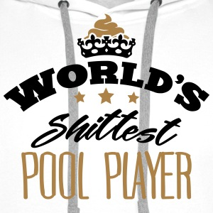worlds shittest pool player - Men's Premium Hoodie