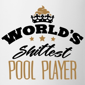 worlds shittest pool player - Mug