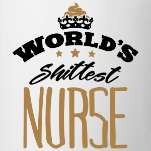 worlds shittest nurse - Mug