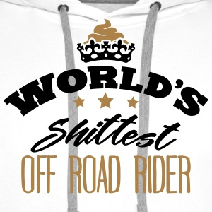 worlds shittest off road rider - Men's Premium Hoodie