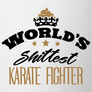 worlds shittest karate fighter - Mug