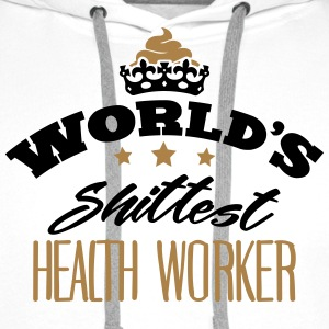 worlds shittest health worker - Men's Premium Hoodie