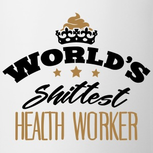 worlds shittest health worker - Mug