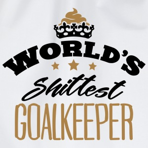 worlds shittest goalkeeper - Drawstring Bag