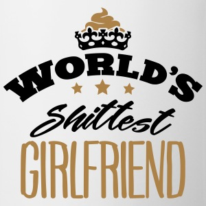 worlds shittest girlfriend - Mug