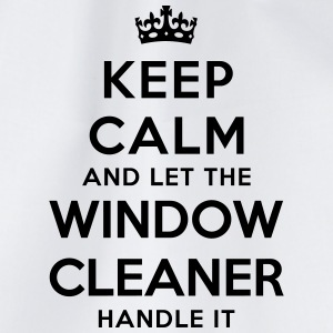 keep calm let window cleaner handle it - Drawstring Bag