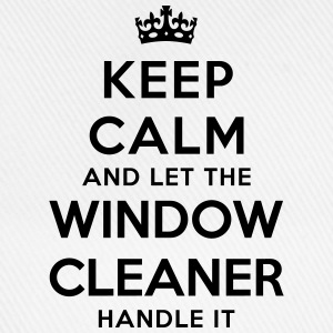 keep calm let window cleaner handle it - Baseball Cap