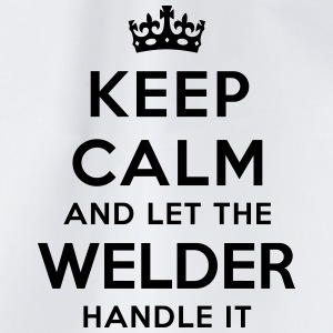 keep calm let welder handle it - Drawstring Bag