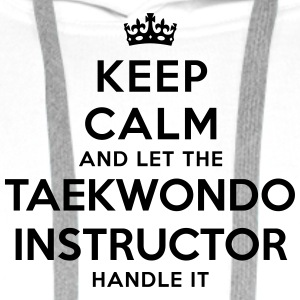 keep calm let taekwondo instructor handl - Sweat-shirt à capuche Premium pour hommes
