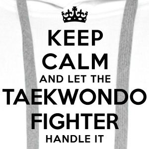 keep calm let taekwondo fighter handle i - Sweat-shirt à capuche Premium pour hommes