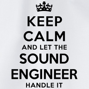 keep calm let sound engineer handle it - Drawstring Bag