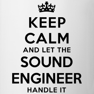 keep calm let sound engineer handle it - Mug