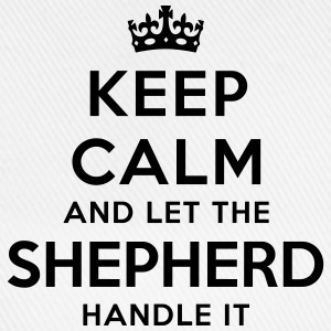 keep calm let shepherd handle it - Baseball Cap