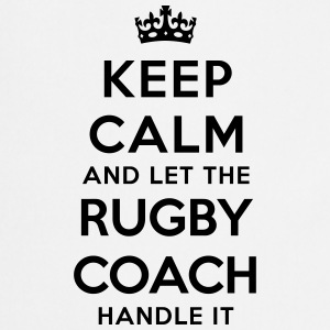 keep calm let rugby coach handle it - Cooking Apron