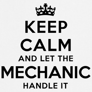 keep calm let mechanic handle it - Cooking Apron